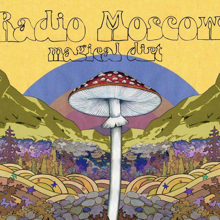 Radio Moscow Magical Dirt
