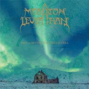 """Megaton Leviathan – """"Past 21 Beyond The Arctic Cell"""" (2014)"""
