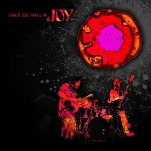 """Joy – """"Under The Spell Of Joy"""" (2014)"""