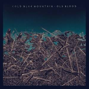 """Cold Blue Mountain – """"Old Blood"""" (2014)"""