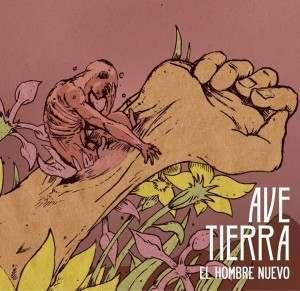 Ave-Tierra-El-Hombre-Nuevo