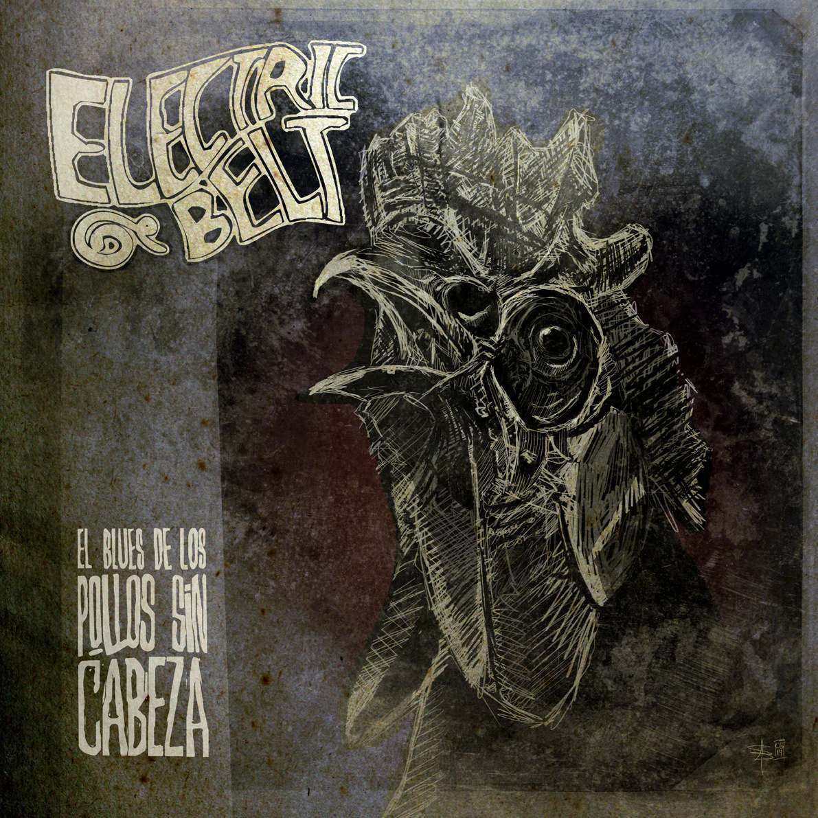 Electric Belt - El Blues De Los Pollos Sin Cabeza