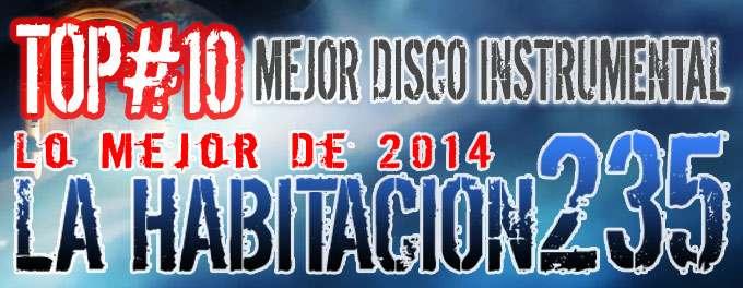 La Habitacion 235 - Mejores Discos Instrumentales 2014