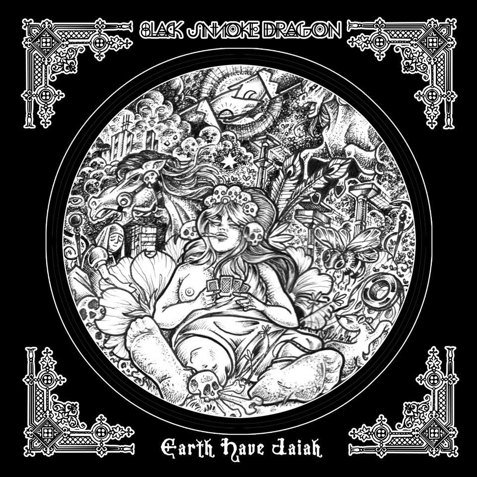 Black Smoke Dragon - Earth Have Jaia