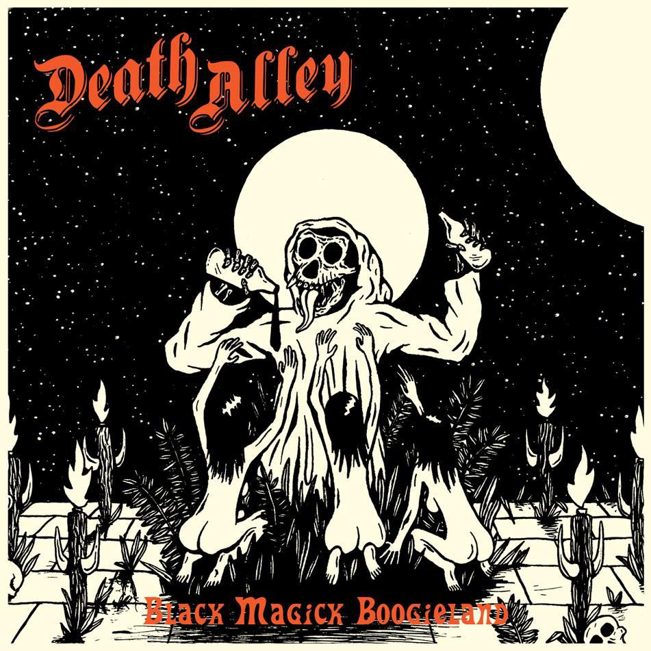 Death Alley Black Magik Boogieland
