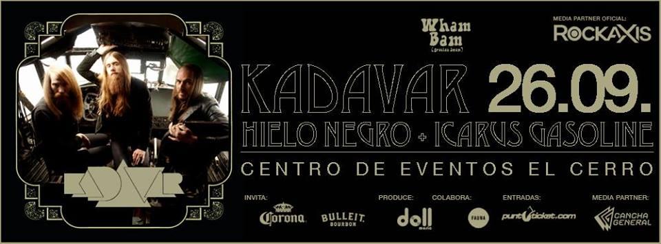 Cartel Kadavar, Hielo Negro, Icarus Gasoline