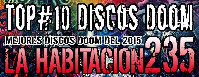 Top 2015 - Mejores Discos Doom - La Habitación 235