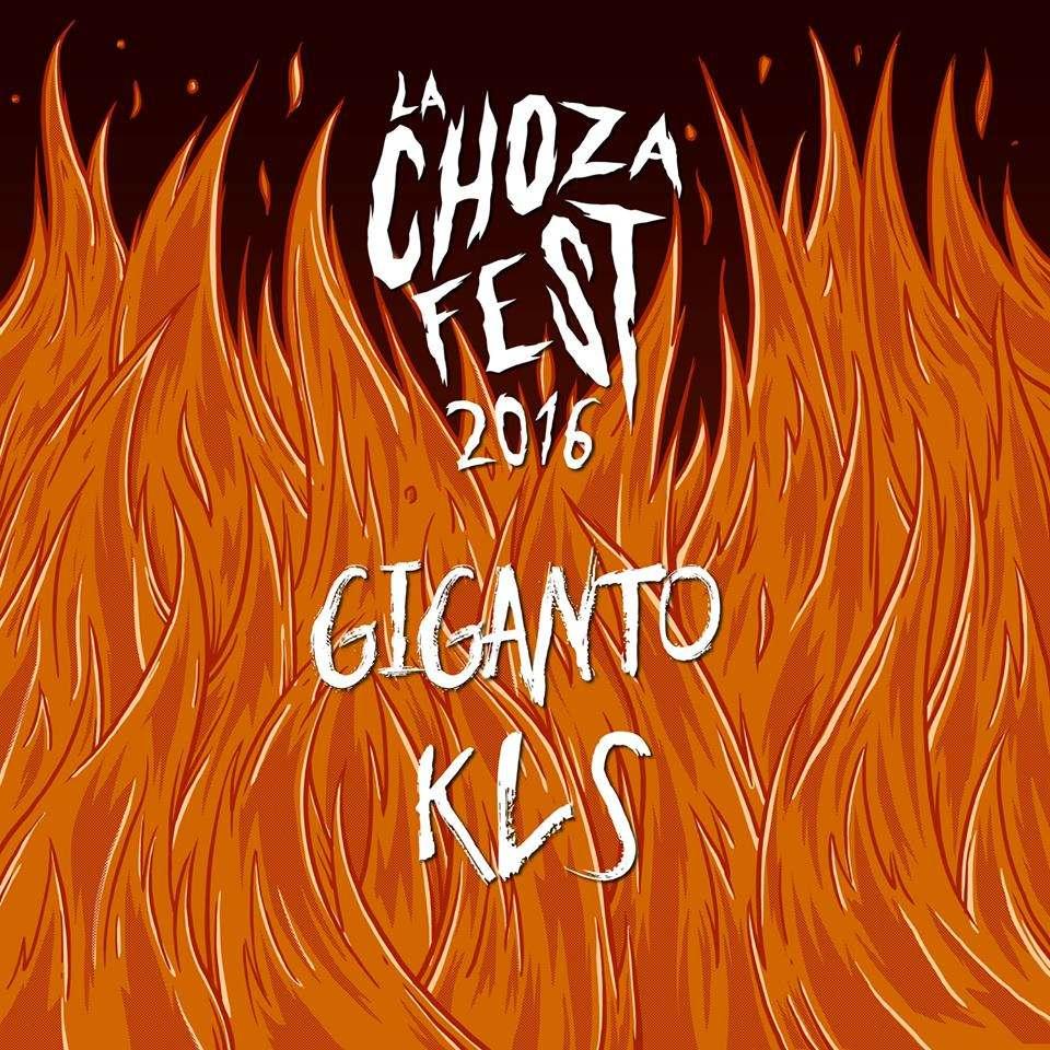 La Choza Fest 2016 - Giganto KLS