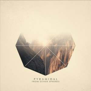 """Pyramidal – """"From Other Spheres"""" (EP)(2016)"""