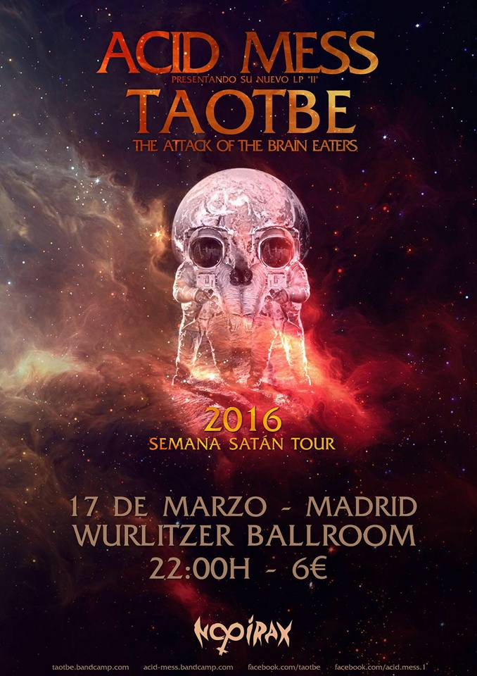 Acid Mess TAOTBE Cartel Madrid