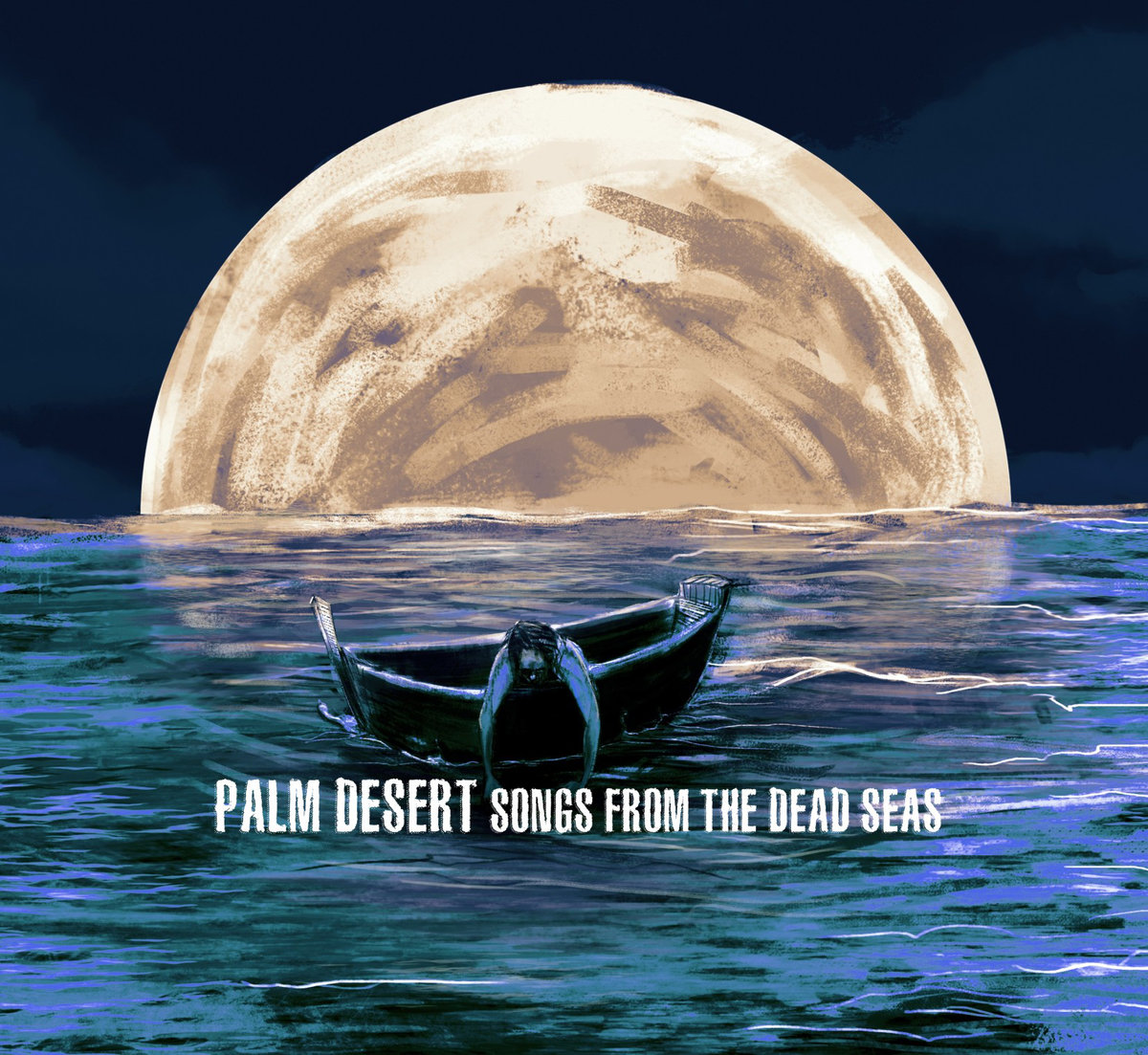 Palm Desert - Song From The Dead Seas