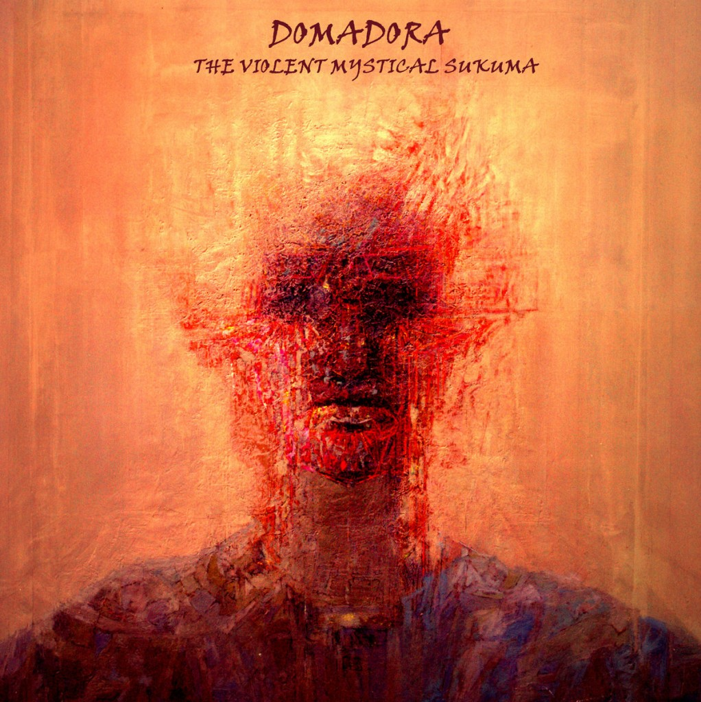 Domadora - The Violent Mystikal Sukuma