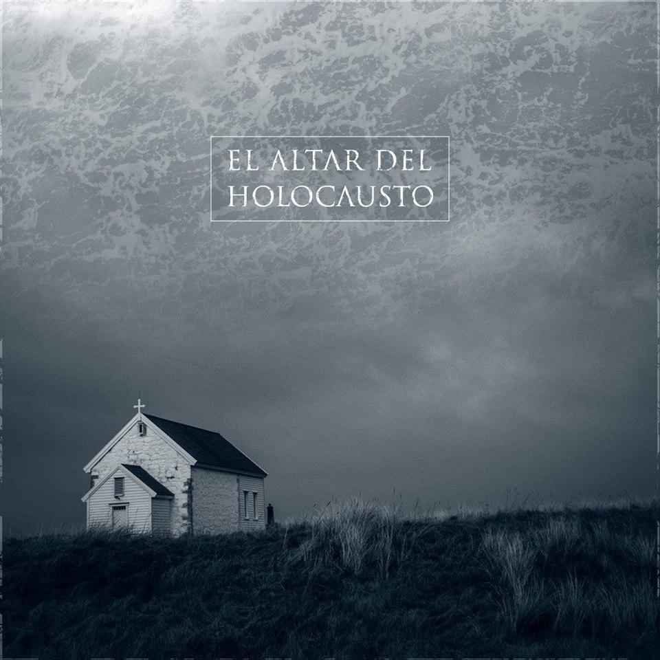 El Altar Del Holocausto EP