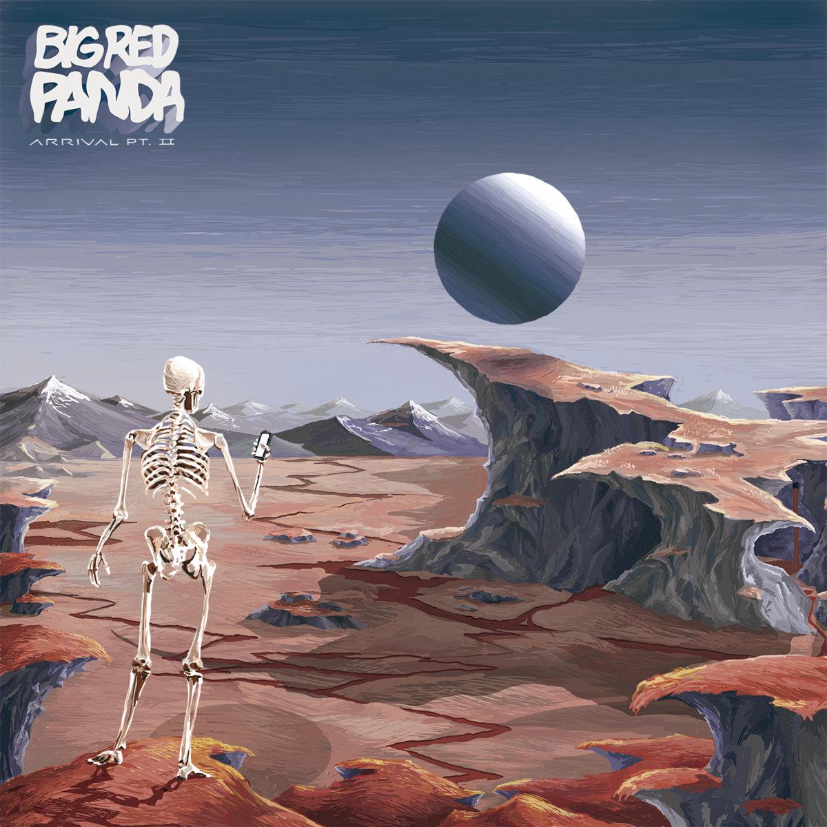Big Red Panda - Arrival Pt. II