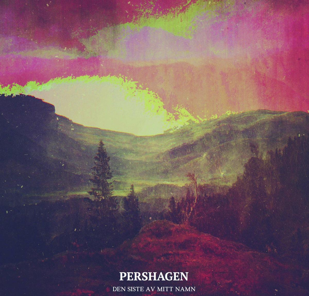 Pershagen - Den Siste Av Mitt Namn