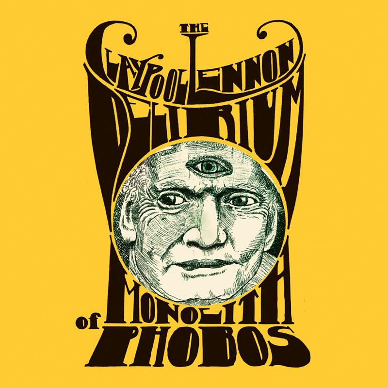 The Claypool Lennon Delirium - Monolith Of Phobos_opt