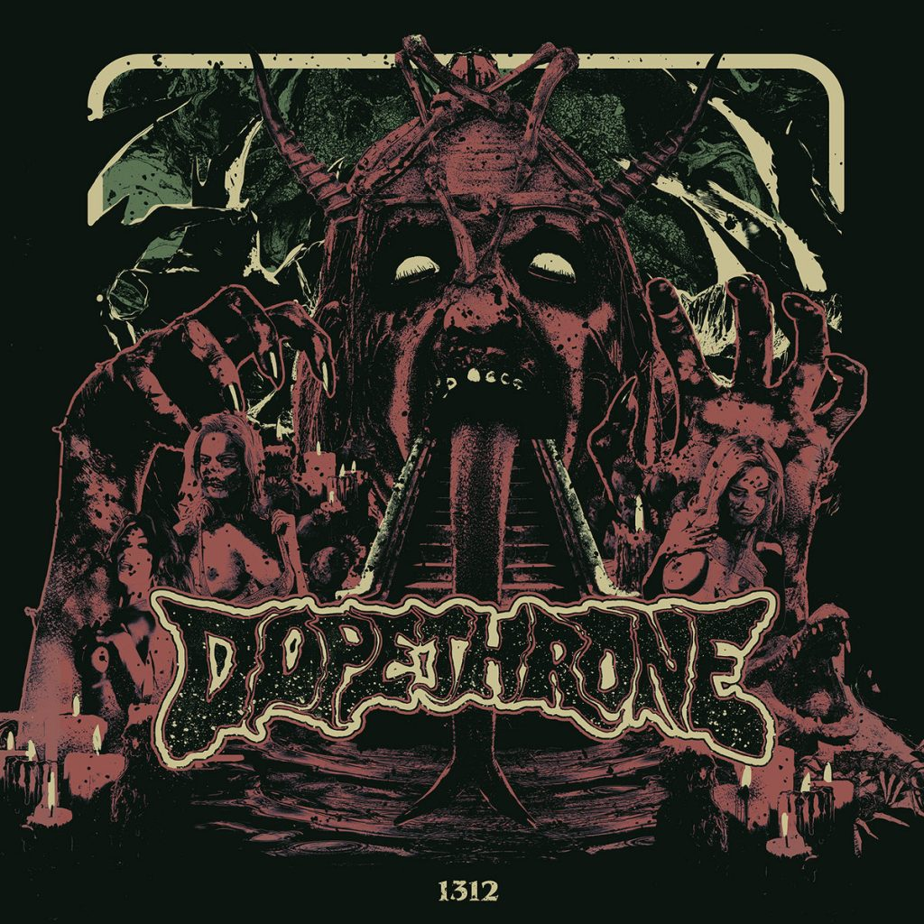 Dopethrone - 1312