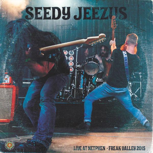 Seedy Jeezus - Live At Netphen Freak Valley 2015