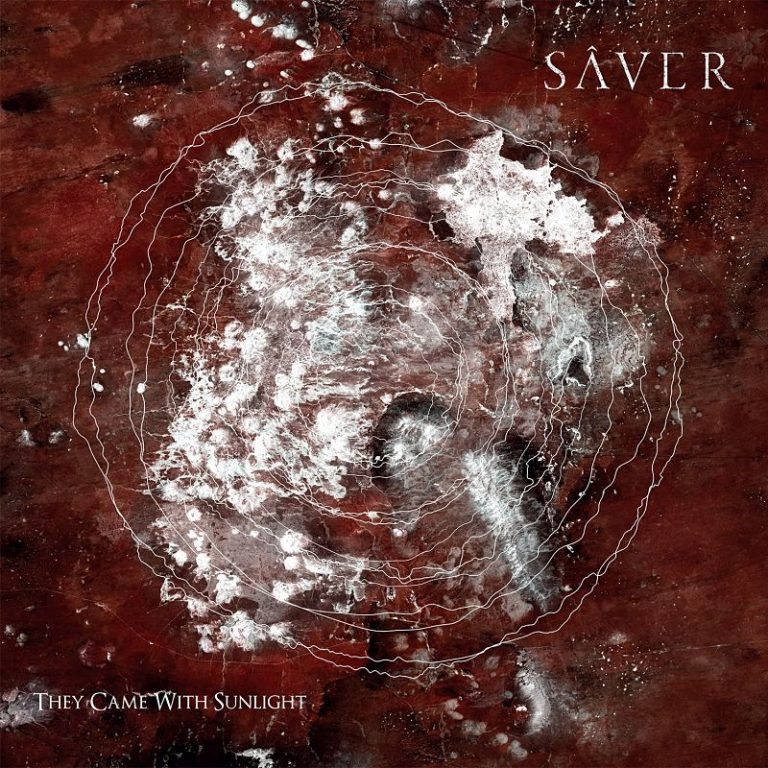 "Sâver – ""They Came With Sunlight"" (2019)"
