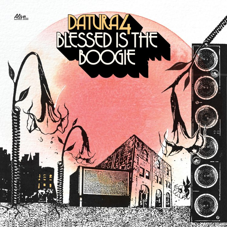 datura4-blessed-is-the-boogie