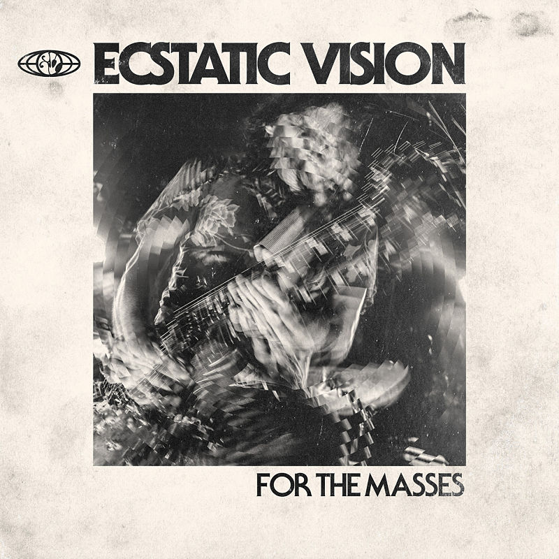 ecstatic-vision-for-the-masses