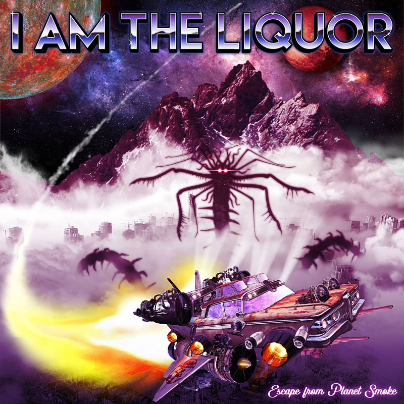 i-am-the-liquor-escape-from-the-planet-smoke