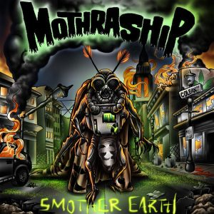 mothraship-smother-earth