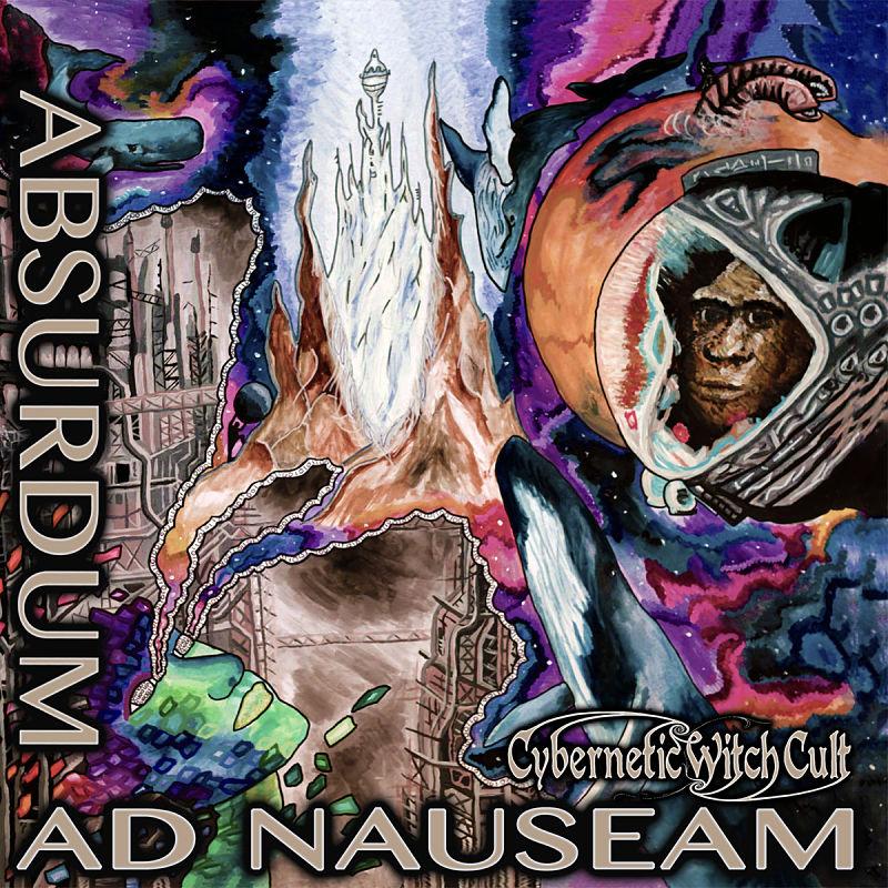 cybernetic-witch-cult-absurdum-ad-nauseam