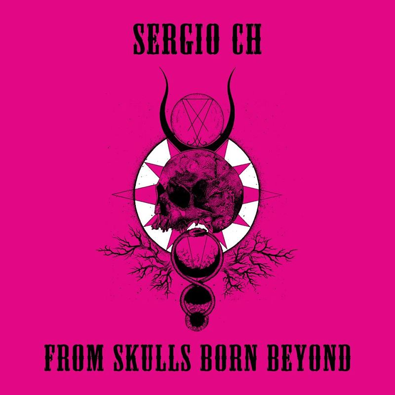 sergio-ch-from-skulls-born-beyond