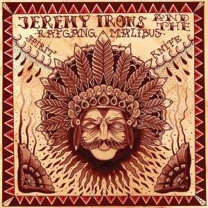 "Jeremy Irons & The Ratgang Malibus – ""Spirit Knife"" (2014)"