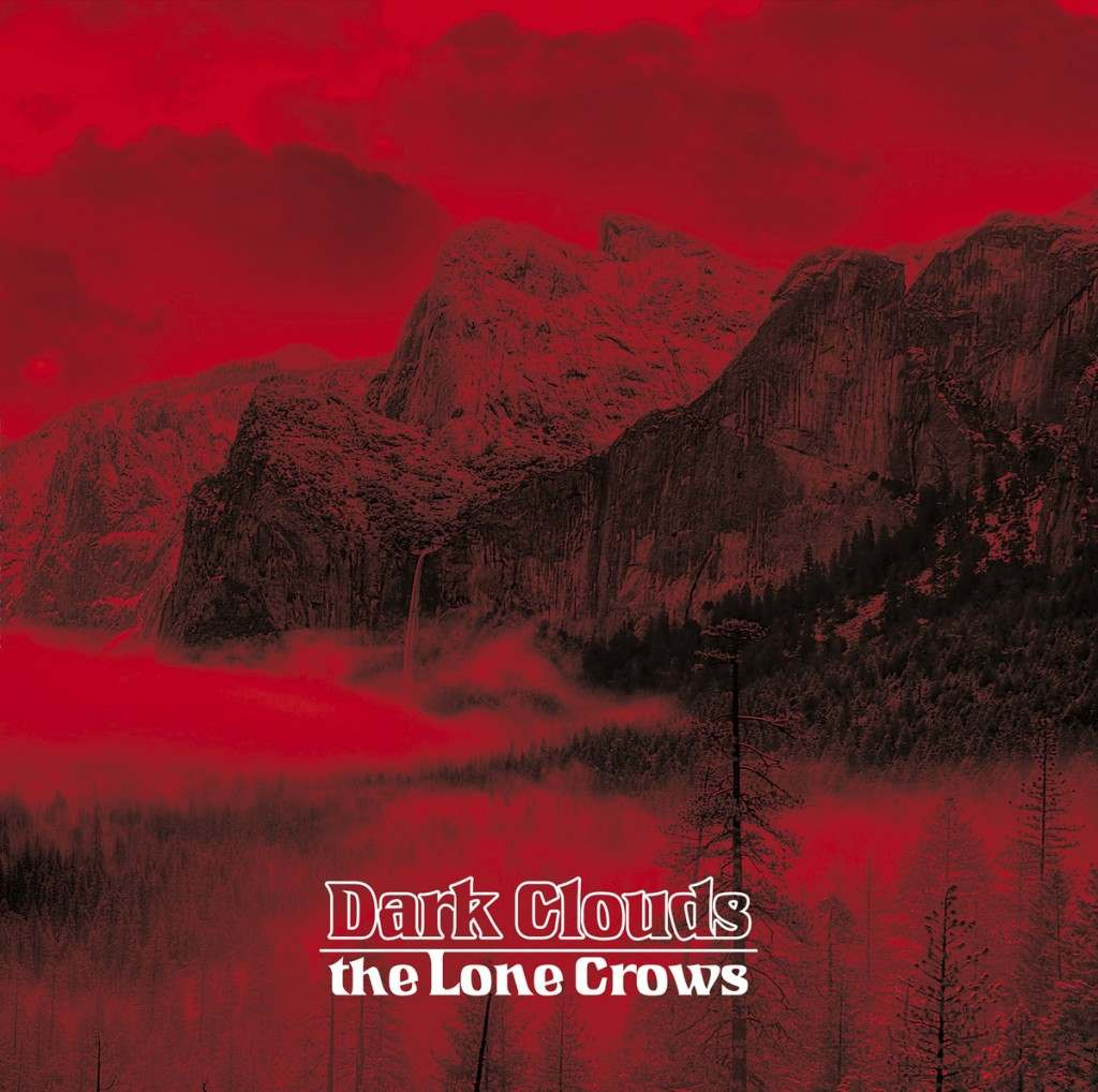 The Lone Crows Dark Clouds