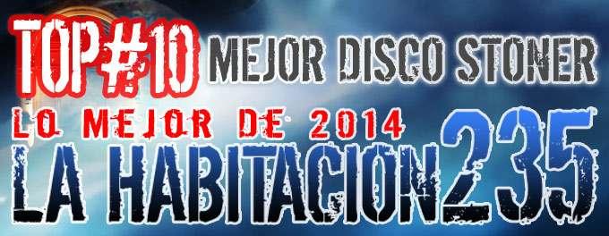 La Habitacion 235 - Mejores Discos Stoner Del 2014