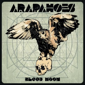 Arapahoes - Blood Moon
