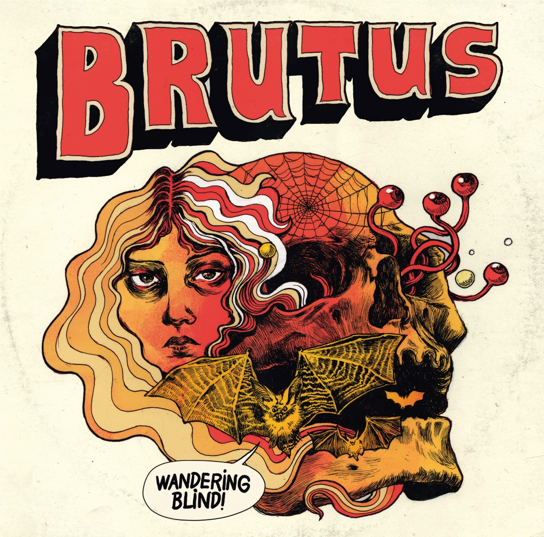 Brutus - Wandering Blind