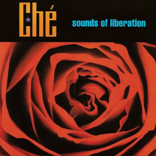 Ché - Sounds Of Liberation