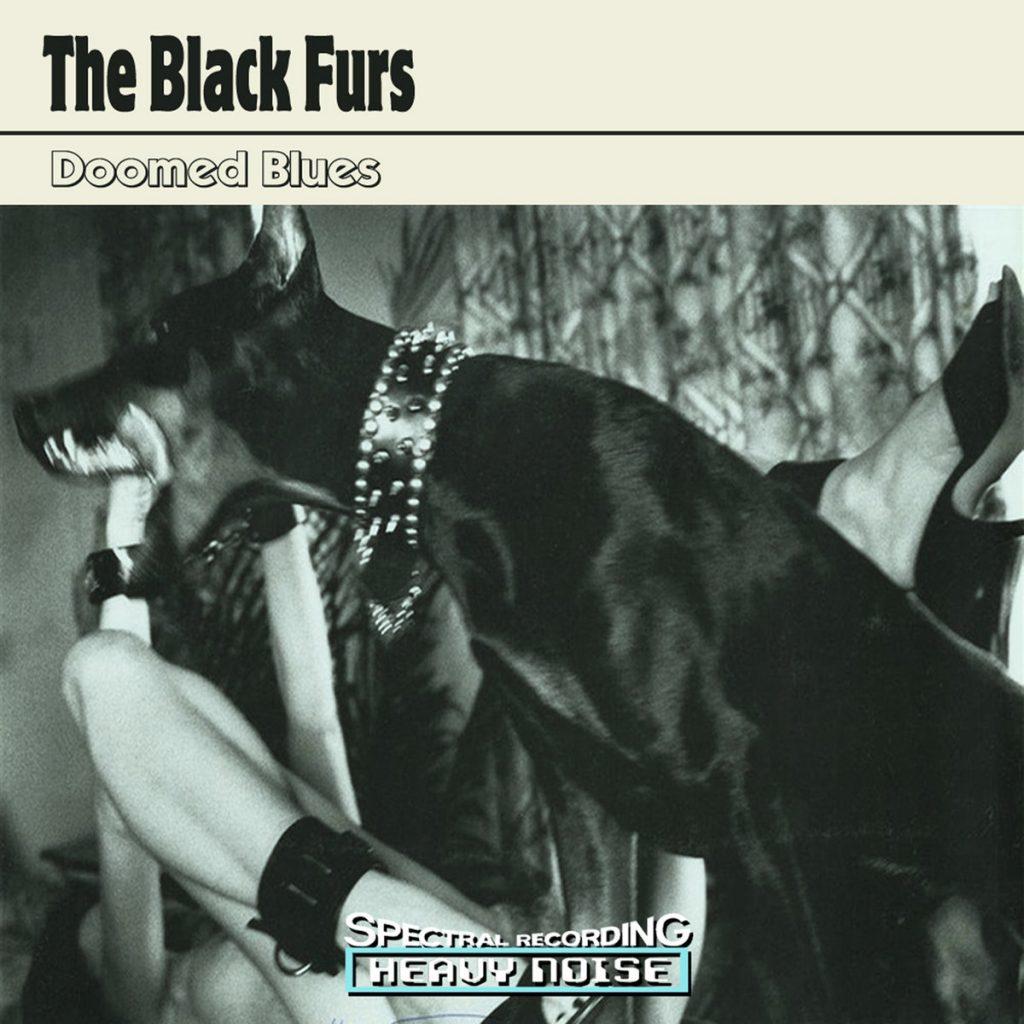 The Black Furs - Doomed Blues