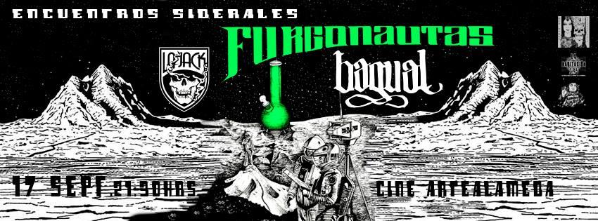 Cartel Furgonautas + La Jack + Bagual