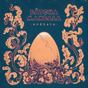 Datcha Mandala - Anähata EP
