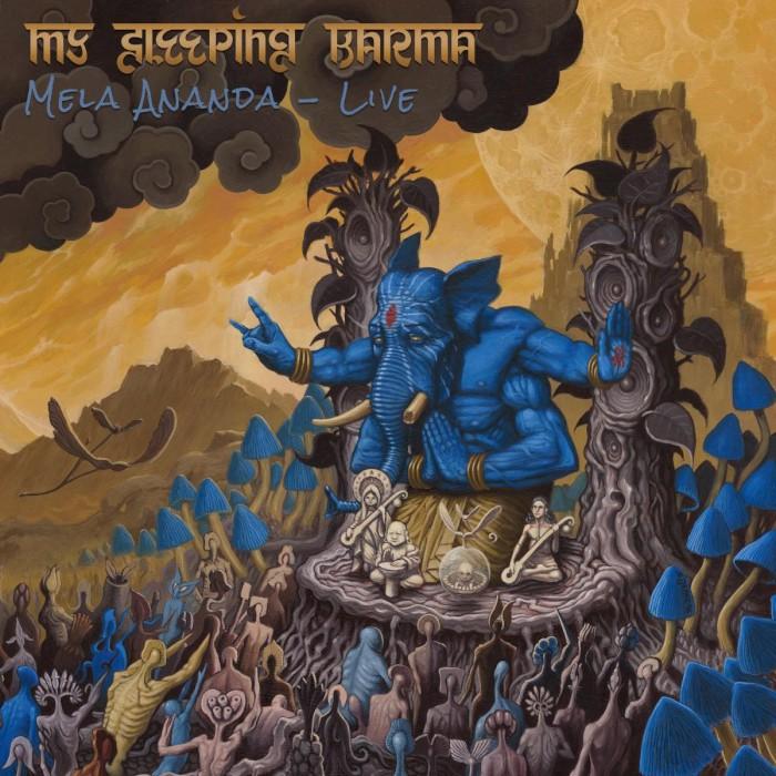 my-sleeping-karma-mela-ananda-live