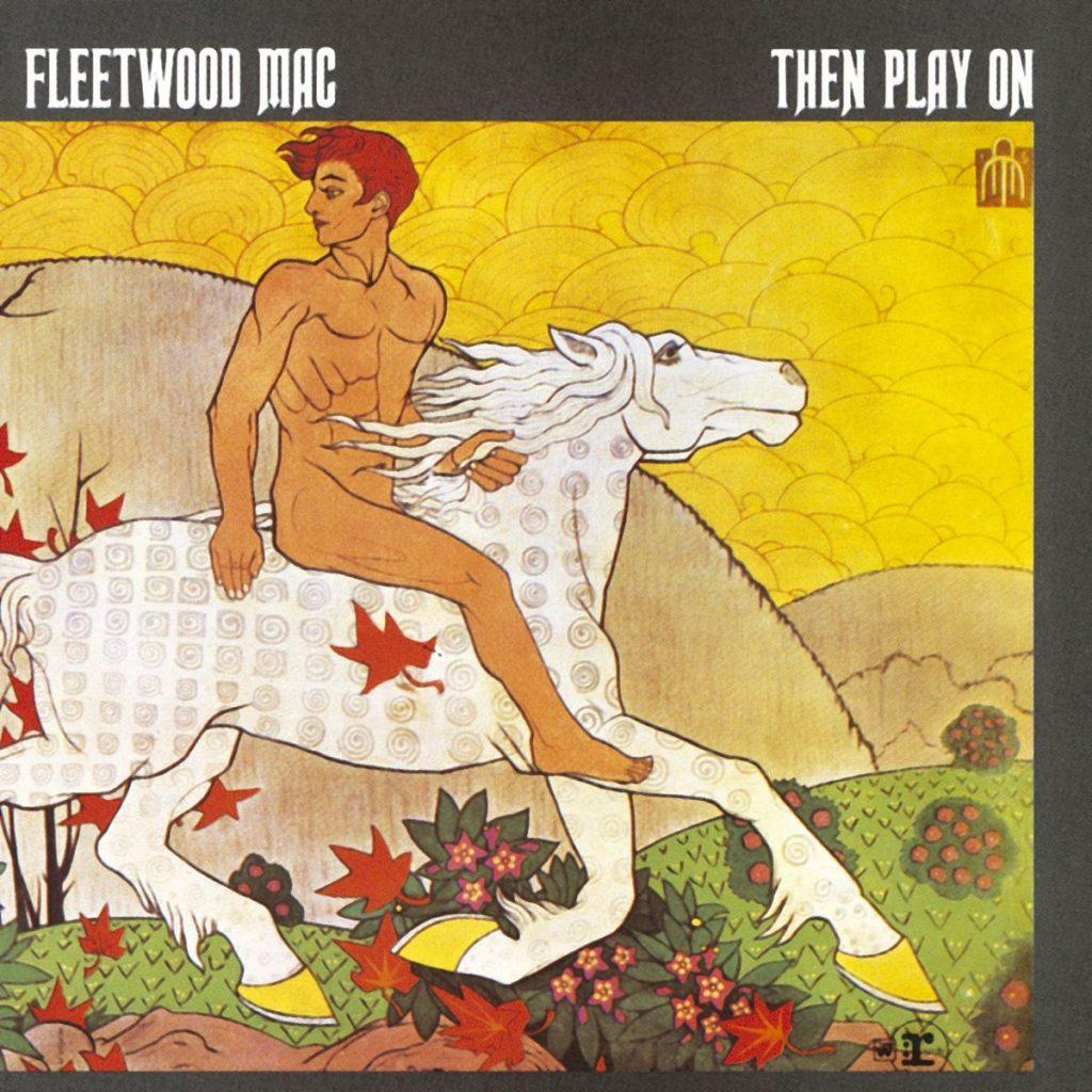 fleetwood-mac-then-play-on