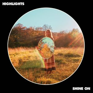 highlights-shine-on
