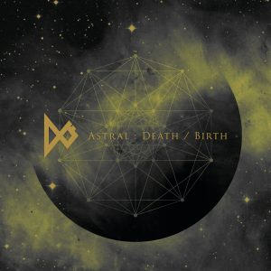 do-astral-death-birth
