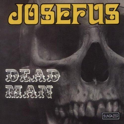 ¿Qué Estás Escuchando? - Página 38 Josefus-Dead-Man
