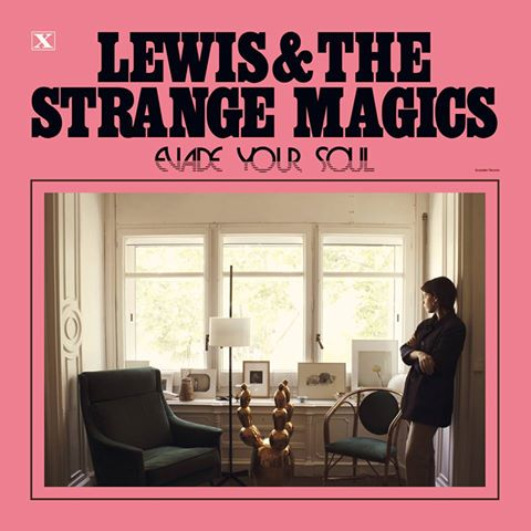 lewis-the-strange-magics-evade-your-soul