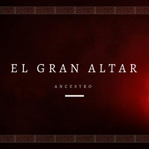 ancestro-el-gran-altar