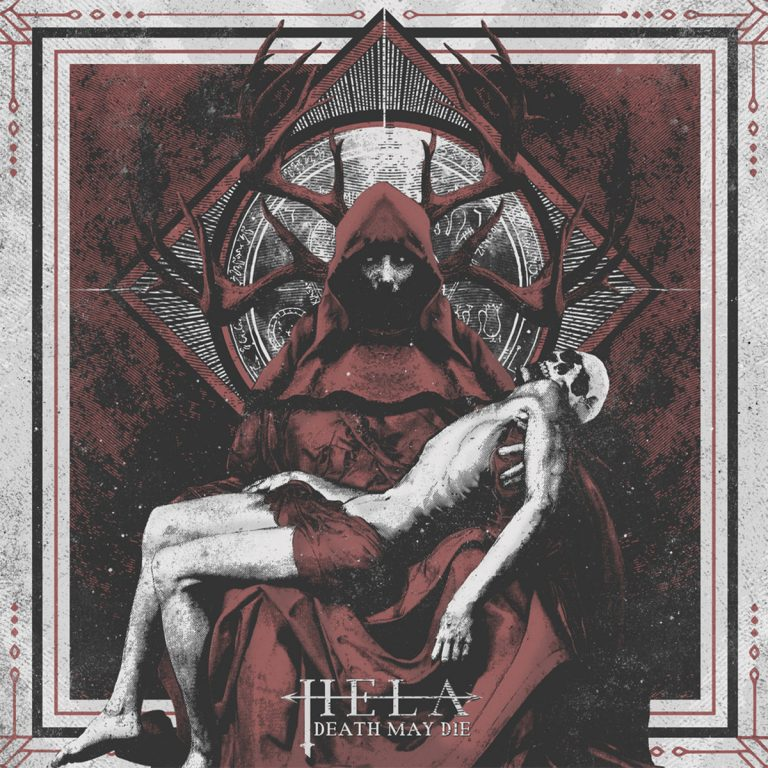 "Hela – ""Death May Die"" (2017)"