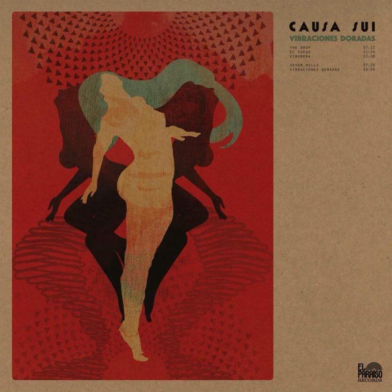 """Causa Sui – """"Vibraciones Doradas"""" (2017)"""