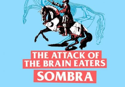 cartel-the-attack-of-the-brain-eaters-sombra-spanish-tour-2017