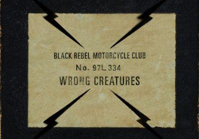 black-rebel-motorcycle-club-wrong-creatures