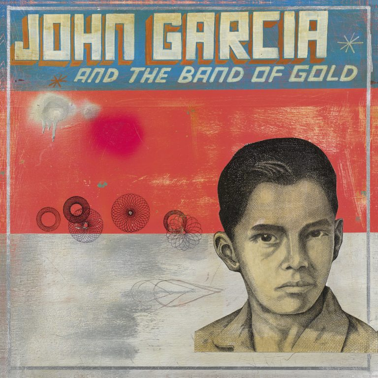 "John García And The Band Of Gold – ""S/T"" (2019)"
